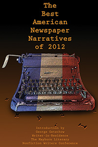 The Best American Newspaper Narratives of 2012 bookcover
