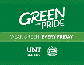 Green with Pride. Wear green. Every Friday.