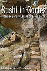 Sushi in Cortez: Interdisciplinary Essays on Mesa Verde book cover