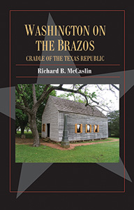 Washington on the Brazos: Cradle of the Texas Republic book cover