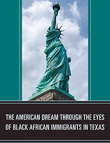The American Dream Through the Eyes of Black African Immigrants in Texas bookcover
