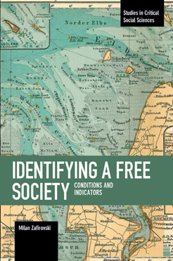 Identifying a Free Society -- Conditions and Indicators