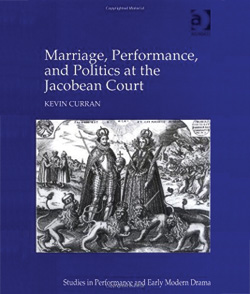 In Marriage, Performance and Politics at the Jacobean Court bookcover