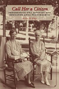 Progressive-Era Activist and Educator Anna Pennybacker bookcover