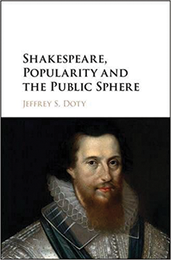 Book cover for  Shakespeare, Popularity and the Public Sphere
