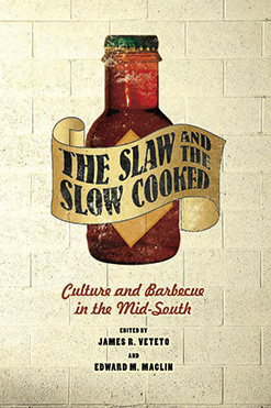 Culture and Barbecue in the Mid-South bookcover