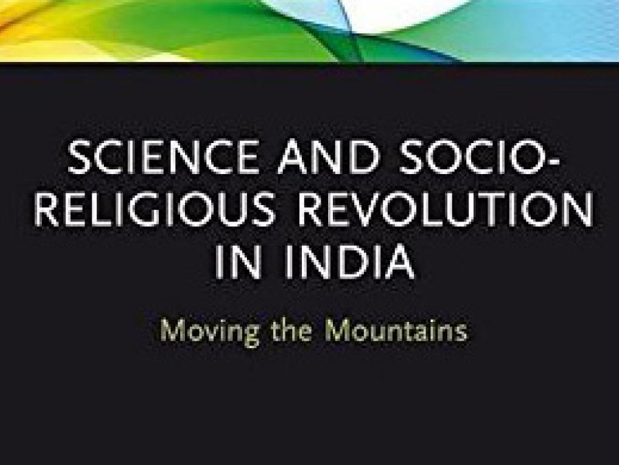 <p>Science and Socio-Religious Revolution in India</p>