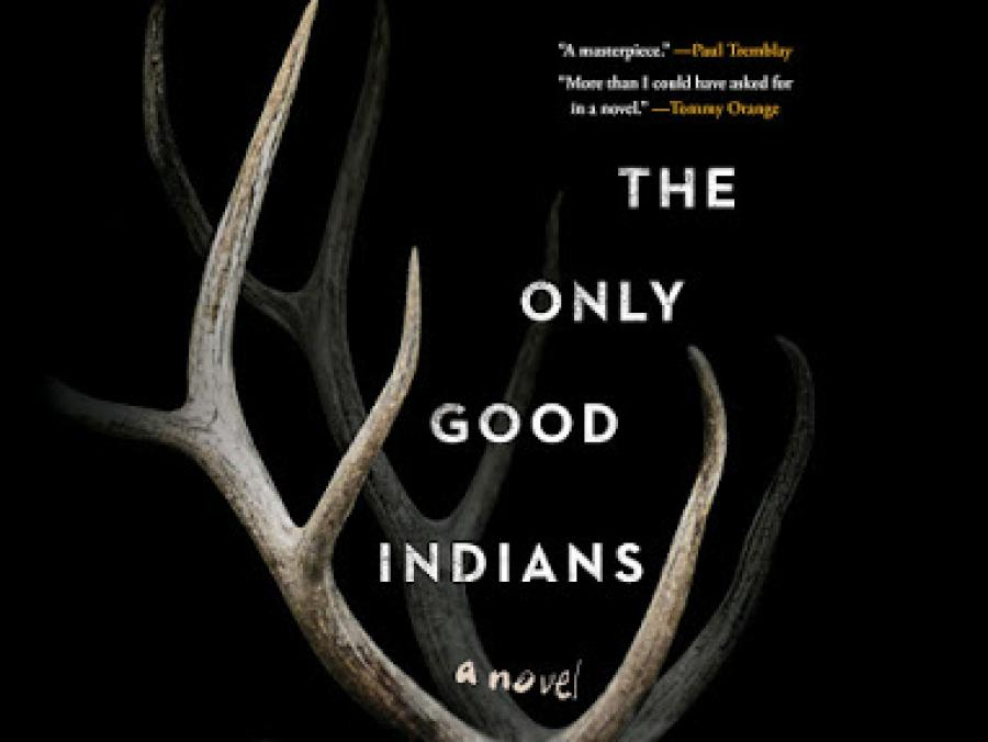 Book cover of Only Good Indians - elk antlers