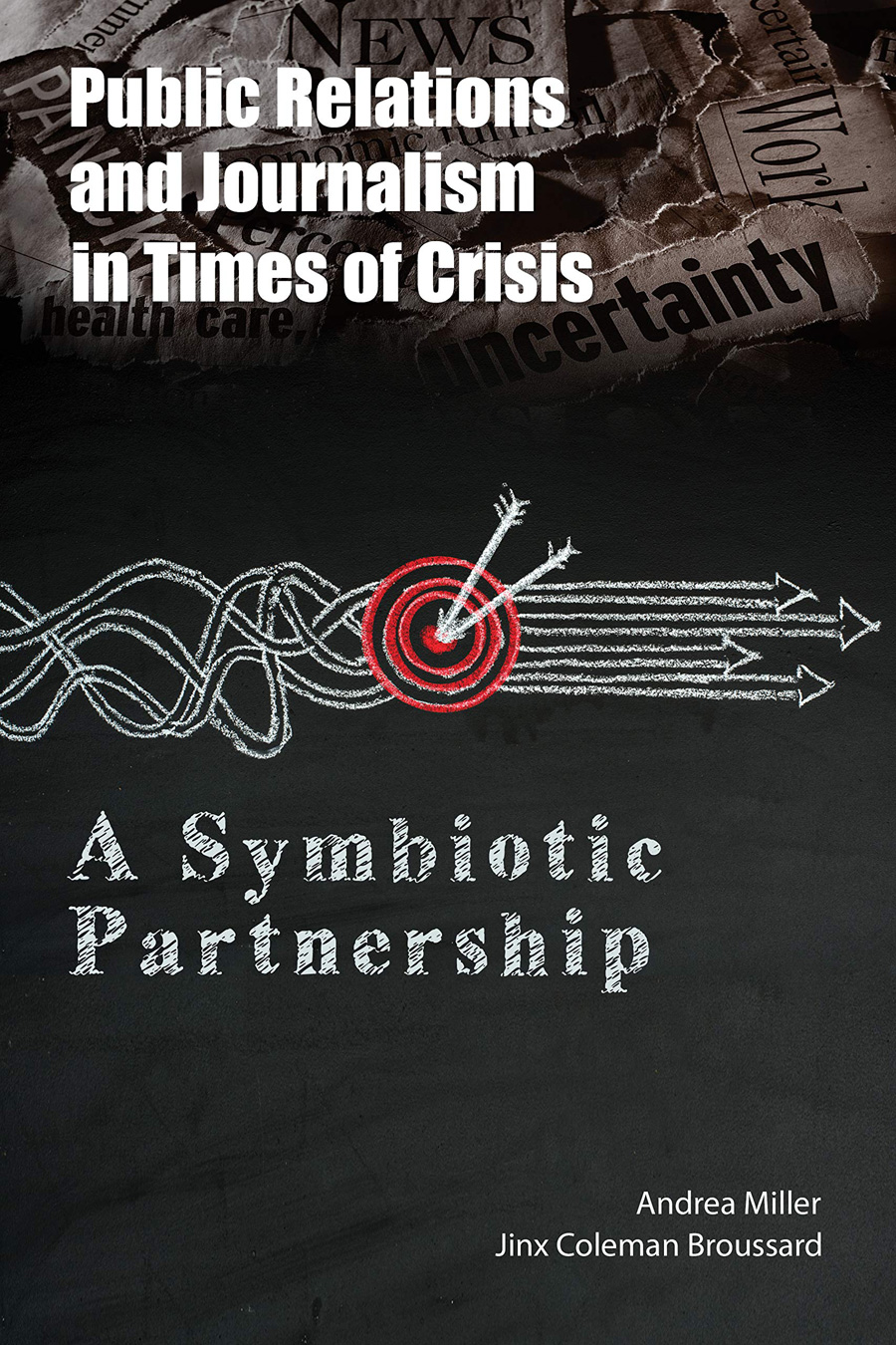 Public Relations and Journalism in Times of Crisis: A Symbiotic Partnership